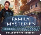 Family Mysteries: Echoes of Tomorrow Collector's Edition gra