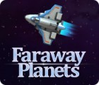 Faraway Planets gra