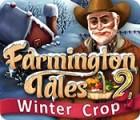 Farmington Tales 2: Winter Crop gra