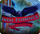 Fatal Evidence: The Missing gra