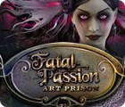 Fatal Passion: Art Prison gra