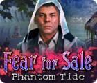 Fear For Sale: Phantom Tide gra