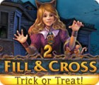 Fill and Cross: Trick or Treat 2 gra