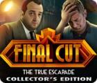 Final Cut: The True Escapade Collector's Edition gra