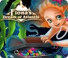 Fiona's Dream of Atlantis gra