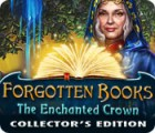 Forgotten Books: The Enchanted Crown Collector's Edition gra