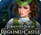 Forgotten Places: Regained Castle gra