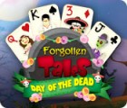 Forgotten Tales: Day of the Dead gra