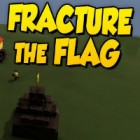 Fracture The Flag gra