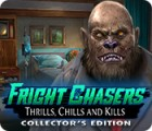 Fright Chasers: Thrills, Chills and Kills Collector's Edition gra