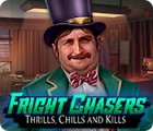 Fright Chasers: Thrills, Chills and Kills gra