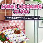 Sara's Cooking — Gingerbread House gra