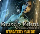 Gravely Silent: House of Deadlock Strategy Guide gra