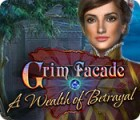 Grim Facade: A Wealth of Betrayal gra