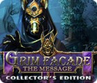 Grim Facade: The Message Collector's Edition gra