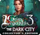Grim Legends 3: The Dark City Collector's Edition gra