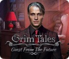 Grim Tales: Guest From The Future Collector's Edition gra