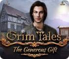 Grim Tales: The Generous Gift gra