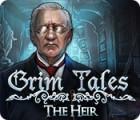 Grim Tales: The Heir gra
