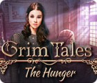 Grim Tales: The Hunger gra