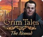 Grim Tales: The Nomad gra