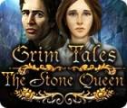 Grim Tales: The Stone Queen gra