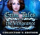 Grim Tales: The Vengeance Collector's Edition gra
