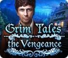Grim Tales: The Vengeance gra