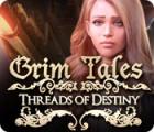 Grim Tales: Threads of Destiny gra