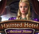 Haunted Hotel: Ancient Bane gra