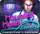Haunted Hotel: Eternity Collector's Edition gra