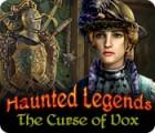 Haunted Legends: The Curse of Vox gra