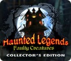 Haunted Legends: Faulty Creatures Collector's Edition gra