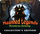 Haunted Legends: Monstrous Alchemy Collector's Edition gra