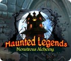 Haunted Legends: Monstrous Alchemy gra