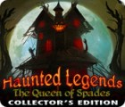 Haunted Legends: The Queen of Spades Collector's Edition gra