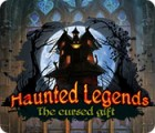 Haunted Legends: The Cursed Gift gra