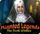 Haunted Legends: The Dark Wishes gra