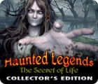 Haunted Legends: The Secret of Life Collector's Edition gra