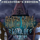 Haunted Manor: Lord of Mirrors Collector's Edition gra