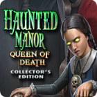 Haunted Manor: Queen of Death Collector's Edition gra