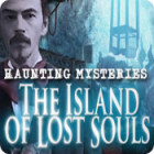 Haunting Mysteries: The Island of Lost Souls gra