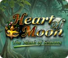 Heart of Moon: The Mask of Seasons gra