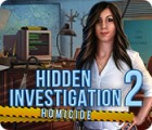 Hidden Investigation 2: Homicide gra