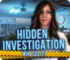 Hidden Investigation: Who Did It? gra