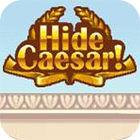 Hide Caesar gra