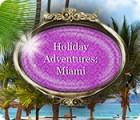 Holiday Adventures: Miami gra
