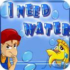 I Need Water gra