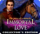 Immortal Love 2: The Price of a Miracle Collector's Edition gra