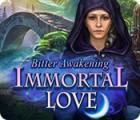 Immortal Love: Bitter Awakening gra
